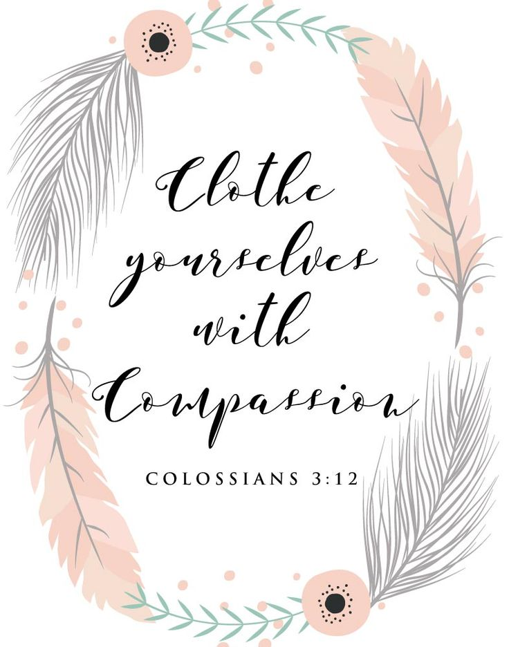 5 Bible Verse Prints Clothe Yourselves With Compassion Colossians