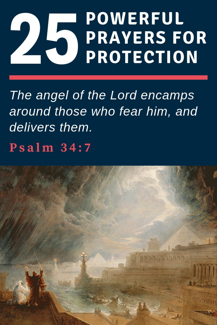 Here are the 25 most powerful prayers for protection and safety from harm and en...