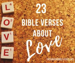 These short bible verses about love are taken from the KJV ...